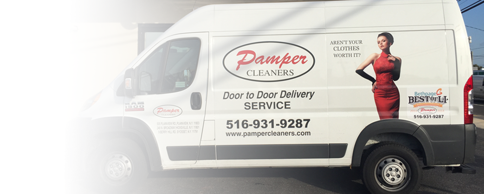 Pamper Cleaners provides quality laundry service with the best pick up and delivery service based out of Hicksville Long Island, Syosset Long Island and Plainview Long Island. Long Islanders Voted Pamper Cleaners Best Dry Cleaner on Long Island. Syosset Hicksville Plainview Dry Cleaning, Restoration services and door to door valet.